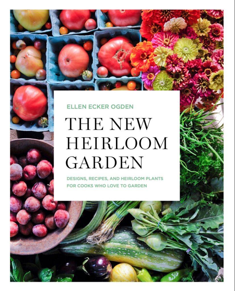 Ellen Ogden New Heirloom Garden